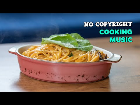 no-copyright-happy-cooking-music---background-music-for-video-free-royalty