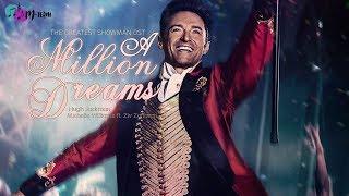 [Vietsub + Lyrics] A Million Dreams - The Greatest Showman Soundtrack