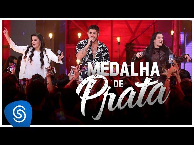 Zé Felipe part. Maiara & Maraísa - Medalha de Prata (Clipe Oficial)