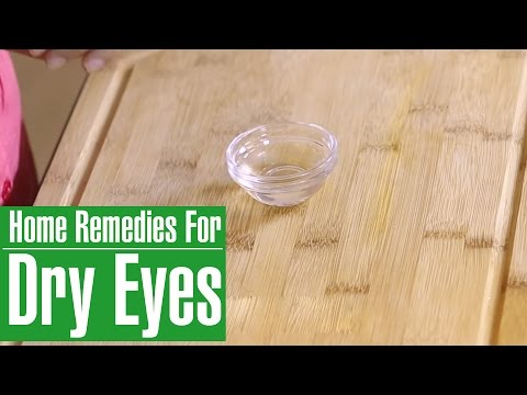 Dry Eye Remedies | Natural Treatments For Dry Eyes
