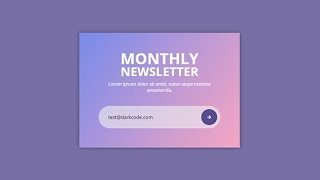 Awesome Newsletter Box Using Only HTML & CSS