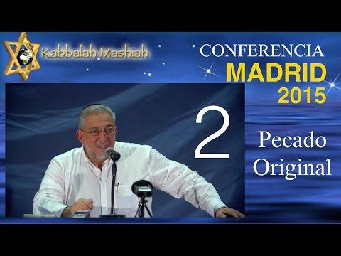 Conferencia Madrid Sept 2015: El Pecado Original y su Reparación - parte 2