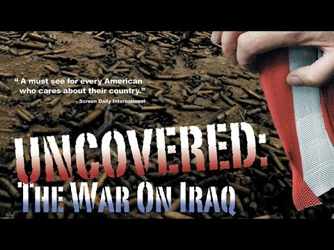 Uncovered: The War on Iraq • FULL DOCUMENTARY • BRAVE NEW FILMS (2004)