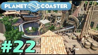 【KUN】世界レベルの遊園地の海賊エリア#22【PLANET COASTER】