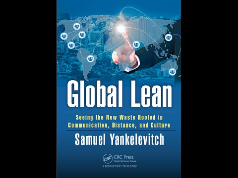 New Book: Global Lean: Seeing the NEW Waste Rooted in Communication, Distance and Culture