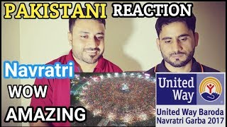 Pakistan Reacts On | United Way Garba Navratri  2017 | Baroda | Navratri Special | Rasat Mirza