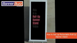 How to Set Up Retractable Roll Up Banner Stand | BannerBuzz