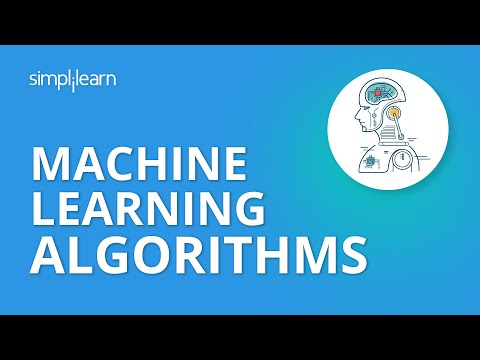 Machine Learning Algorithms   Machine Learning Tutorial   Data Science Algorithms   Simplilearn