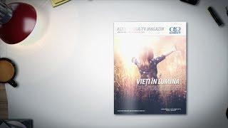 A aparut revista Alfa Omega TV Magazin 8.4 - Vieti in lumina (iul-aug 2018)