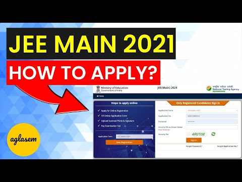 JEE Main 2021: How To Apply / Fill JEE Main 2021 Application Form | jeemain.nta.nic.in