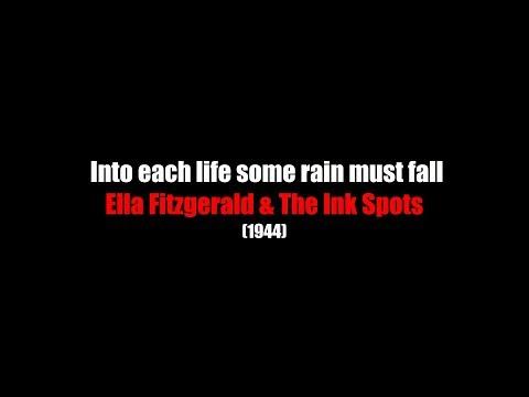 Into Each Life Some Rain Must Fall   LYRICS   Ella Fitzgerald & The Ink Spots   (1944)
