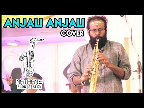Anjali Anjali - Duet | Sax Cover by Nathan | Nathan's Blow & Blow | A R Rahman