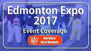 Edmonton Expo 2017 Event Coverage
