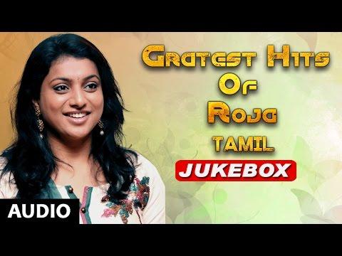 Roja Songs   Roja Greatest Tamil Songs Jukebox   Tamil Hits Songs