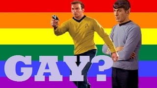 Are They Gay? - Kirk and Spock