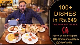 100 Unlimited Dishes At The Market Place