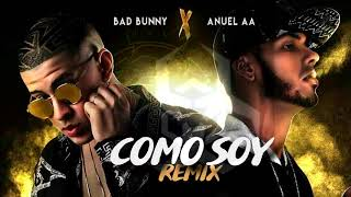 Anuel AA - Como Soy Remix ft. Bad bunny (Official Audio) (Exclusive Version)