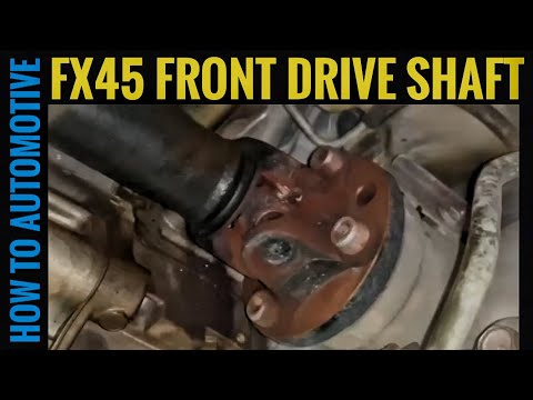 How to Replace the Front Propeller/Driveshaft on an Infiniti FX45
