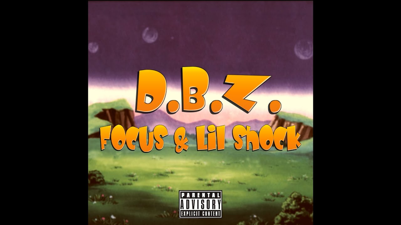 Focus - Dragon Ball Z (feat. Lil shock) Official Audio
