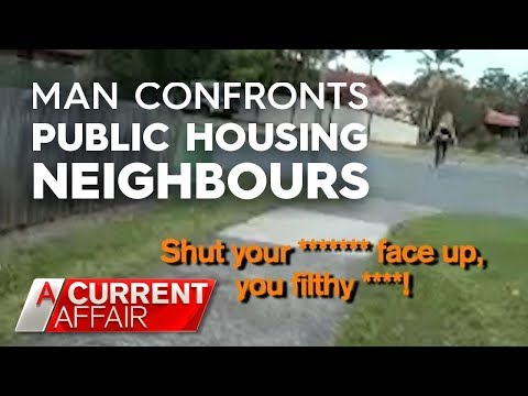 Reprisal after man confronts public housing neighbours | A Current Affair