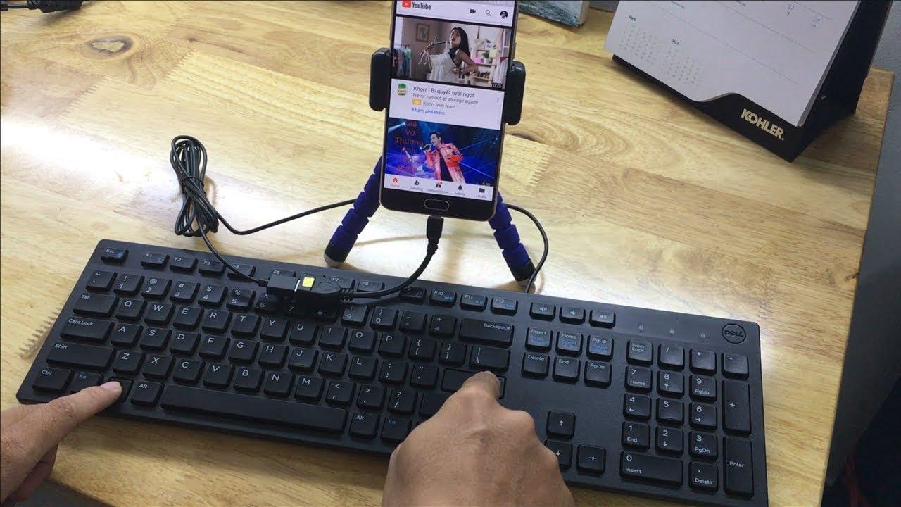 Cách dùng bàn phím điều khiển điện thoại Android