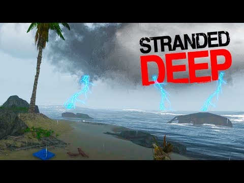 HOW TO SURVIVE A HURRICANE AT SEA! Tropical Storms Update! - Stranded Deep 2017 Gameplay Part 4