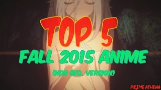 Must Watch Anime - Top 5 Fall 2015 Anime (Non Sequel Version)
