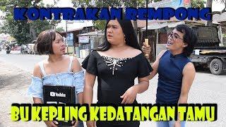 Download Mp3 Bu Kepling Kedatangan Tamu || Kontrakan Rempong Episode 80