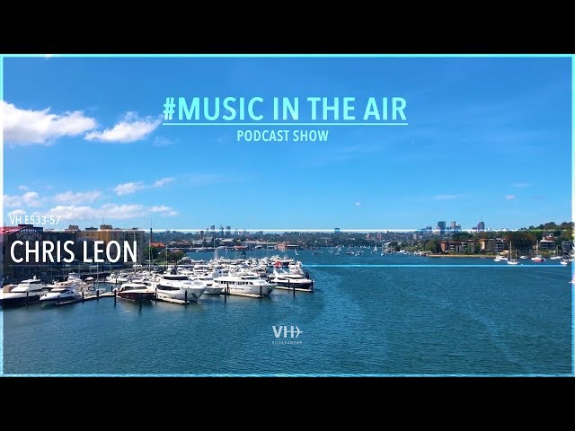 PodcastShow | Music in the Air VHE533-57 - w/ Chris Leon