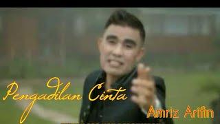 PENGADILAN CINTA - DANGDUT - AMRIZ ARIFIN ( JUMBO RECORD - 2014 )