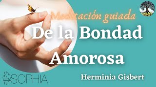MINDFULNESS. Meditación de la Bondad Amorosa
