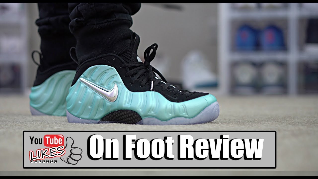 bc0832b8ba2 Island Green Nike Foamposite Pro On Foot - YouTube
