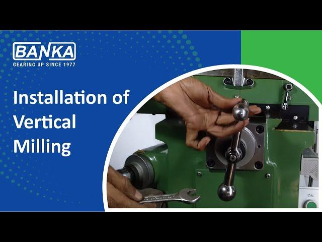 How to install (start) Vertical Milling Machine M3-M4 -BANKA Rajkot ( हिंदी )