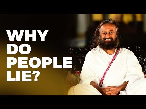 Why Do People Lie? | Wisdom Talks By Gurudev Sri Sri Ravi Shankar