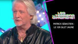 Patrick Sébastien : Le 1er Gilet Jaune - LTD 17/02/2019