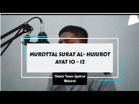 murottal-surat-al-hujurot-ayat-10---12-_-ustadz-yunus-syahrul-mubarok