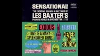 All the Things You Are - Les Baxter His Chorus and Orchestra