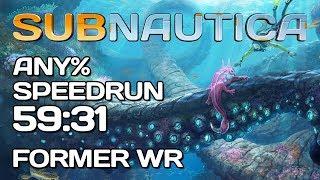 Subnautica - Any% Speedrun - 59:31 NEW World Record