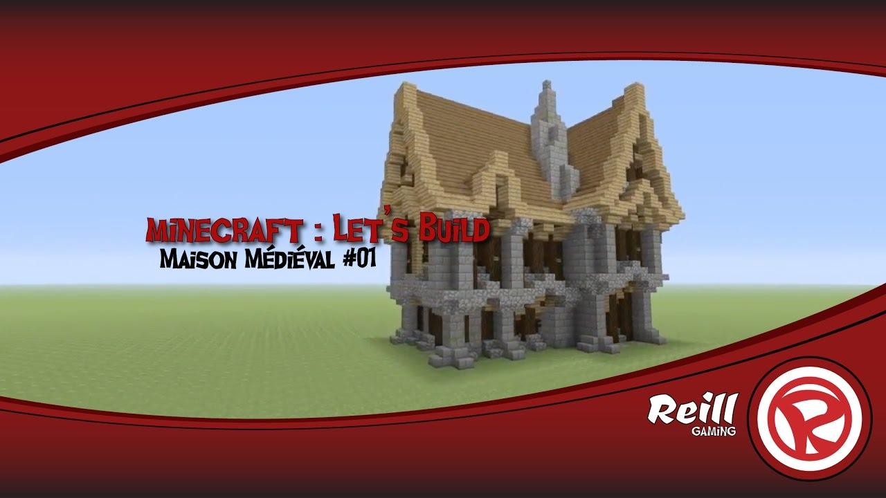 Minecraft Let S Build 01 Maison Médiéval