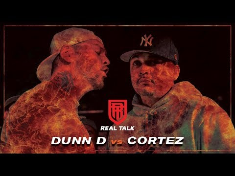 REAL TALK | Cortez vs Dunn D | #RTMELBURN