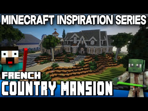 Minecraft - French Country Mansion - Keralis Inspiration Series