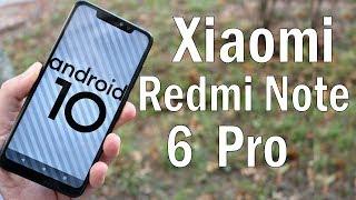 Как Установить Android 10 на Redmi Note 6 Pro🔥ОГОНЬ ПРОШИВКА