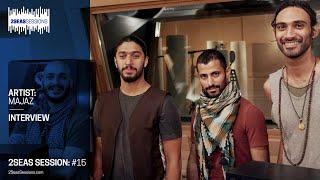 ★ Majaz: Interview - 2SeasSession #15 - Bahrain - 2 Seas Studio Sessions