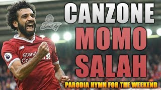 CANZONE MOMO SALAH ⚽ [ Parodia Coldplay - Hymn for the Weekend ]