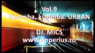 Vol 9 Urban Kizomba Mix Hits Dj Mics