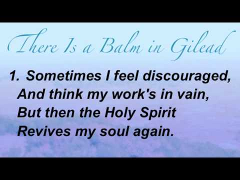 There Is a Balm in Gilead (Baptist Hymnal #269)