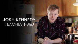 Josh Kennedy teaches PB&J: Masterclass