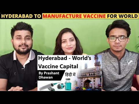 Hyderabad The World's Vaccine Capital to Manufacture Vaccine