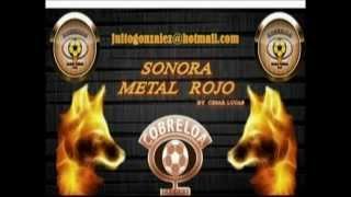Y tomare - Sonora Metal Rojo