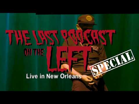 Last Podcast on the Left: Live in New Orleans (Trailer #2)